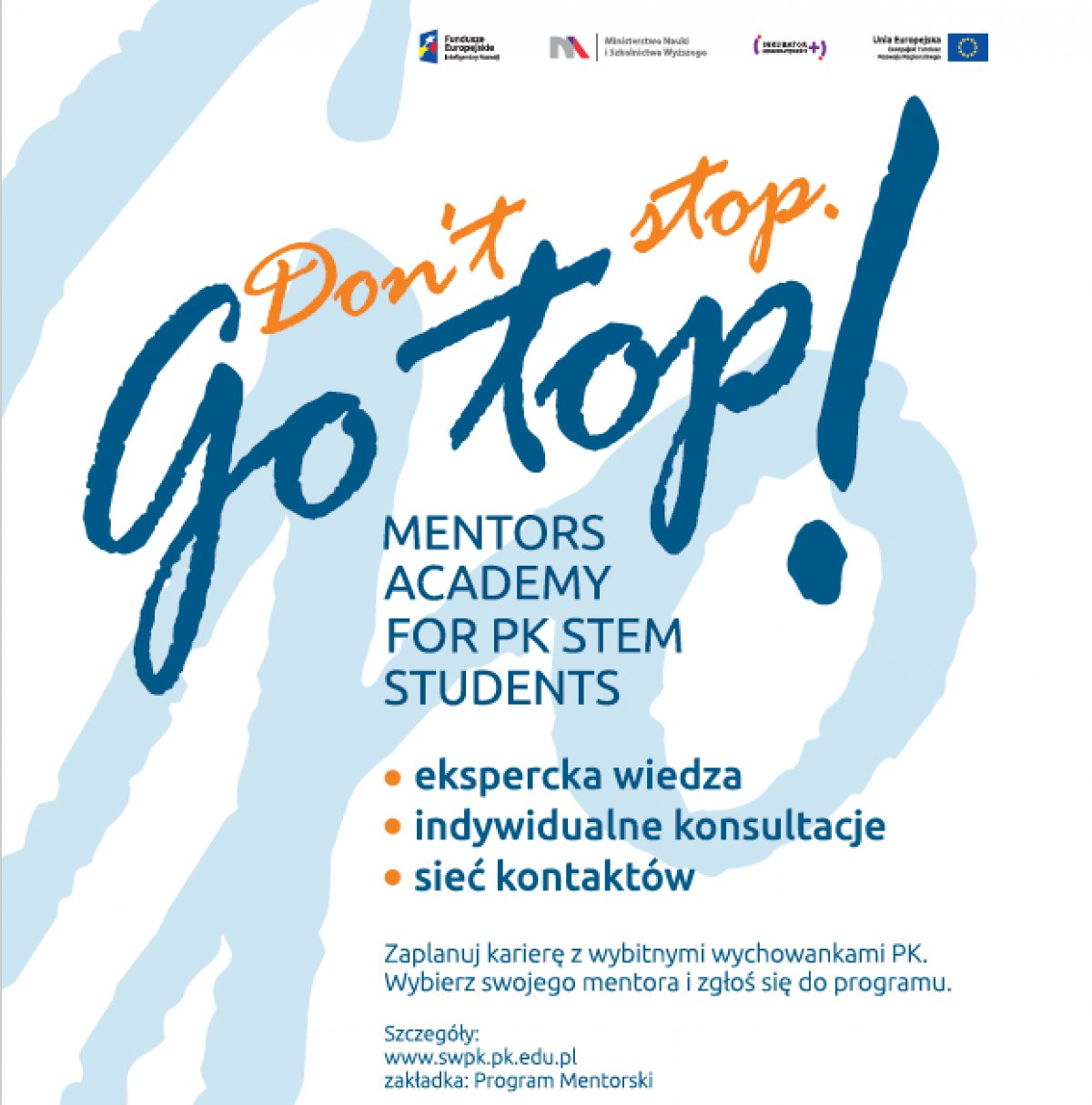 Don`t Stop. Go Top! Mentors Academy for PK Students