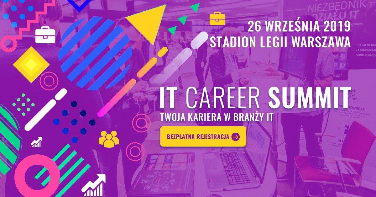Informatyczne targi pracy - VI edycja IT Career Summit - Wejdź do gry o karierę marzeń!