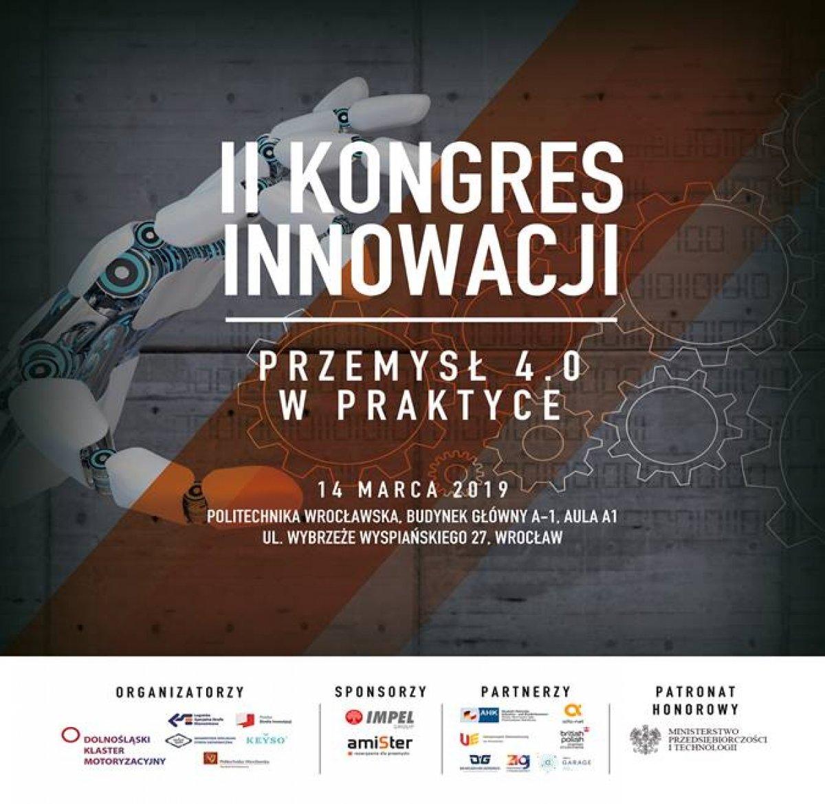 II Kongres Innowacji Przemysł 4.0 w Praktyce już 14 marca 2019, Politechnika Wrocławska