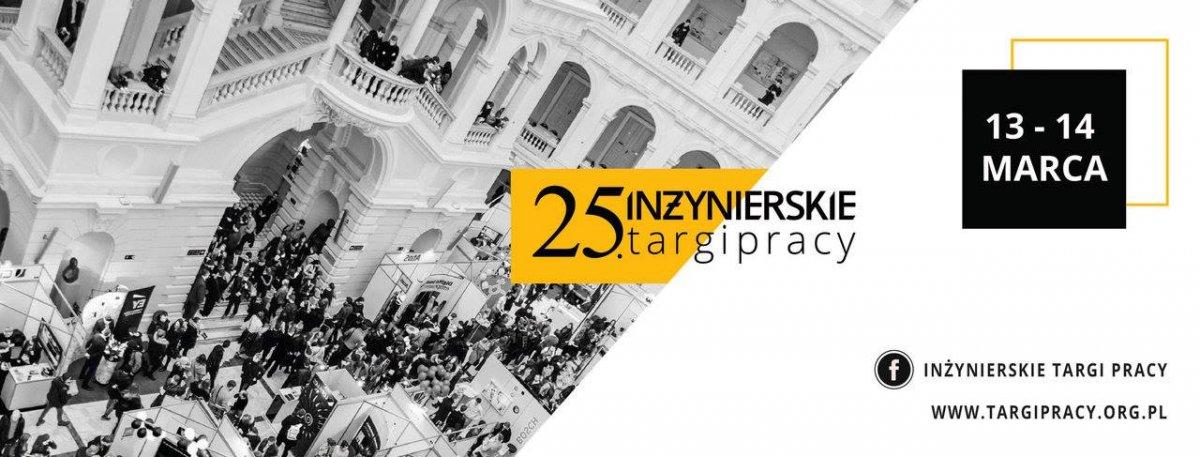 25. edycja Inżynierskich Targów Pracy na Politechnice Warszawskiej.
