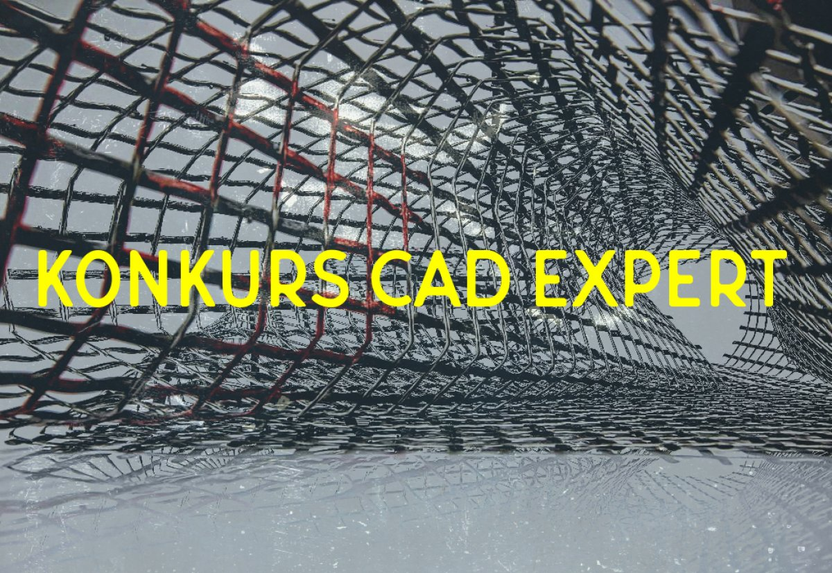Konkurs CAD Expert - edycja październik 2018